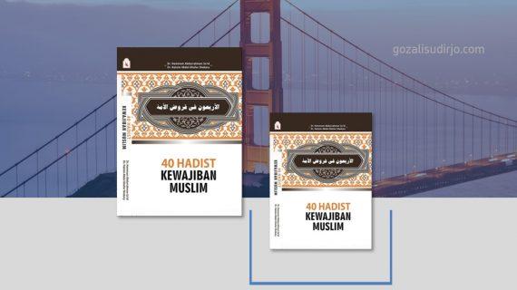 Buku 40 Hadits Kewajiban Muslim karya Dr Hamam dan Dr Hatsim