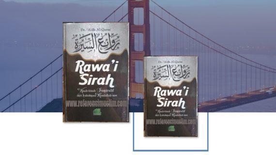 Buku Rowai Siroh Dr. 'Aidh Al-Qarni | Kisah-kisah Inspiratif Kehidupan Rasulullah Saw