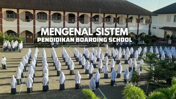 Mengenal Lebih Dekat Sistem Boarding School